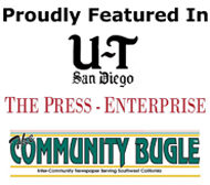 Proudly Featured in Union-Tribune, The Press-Enterprise, and The Community Bugle